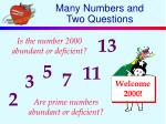 many numbers and two questions