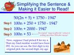 simplifying the sentence making it easier to read