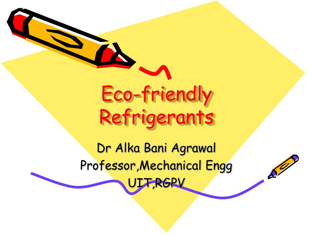 eco friendly refrigerants l.