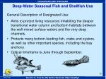 deep water seasonal fish and shellfish use