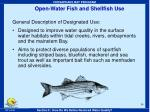 open water fish and shellfish use