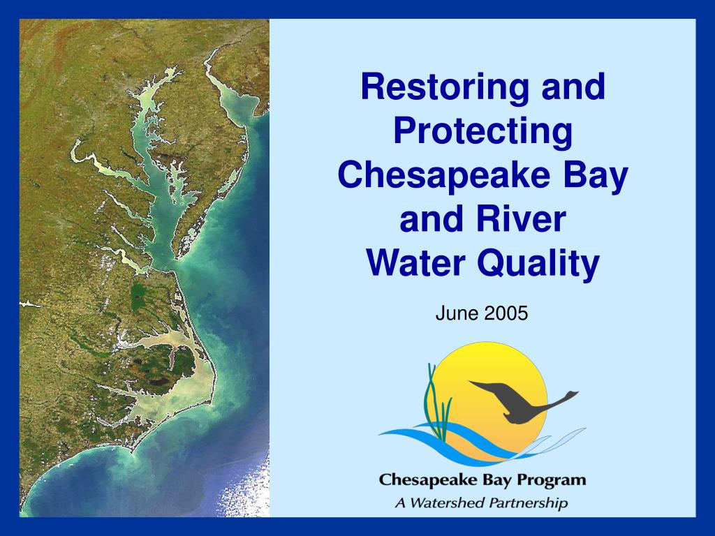 restoring and protecting chesapeake bay and river water quality l.