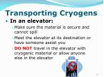 transporting cryogens46
