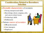 considerations related to recruiters selection