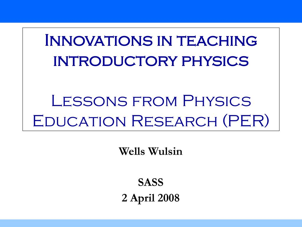 innovations in teaching introductory physics lessons from physics education research per l.