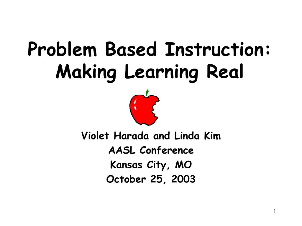 problem based instruction making learning real l.