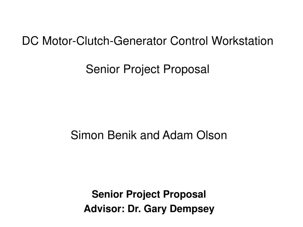 dc motor clutch generator control workstation senior project proposal l.