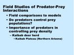field studies of predator prey interactions