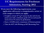 uc requirements for freshman admission starting 2012