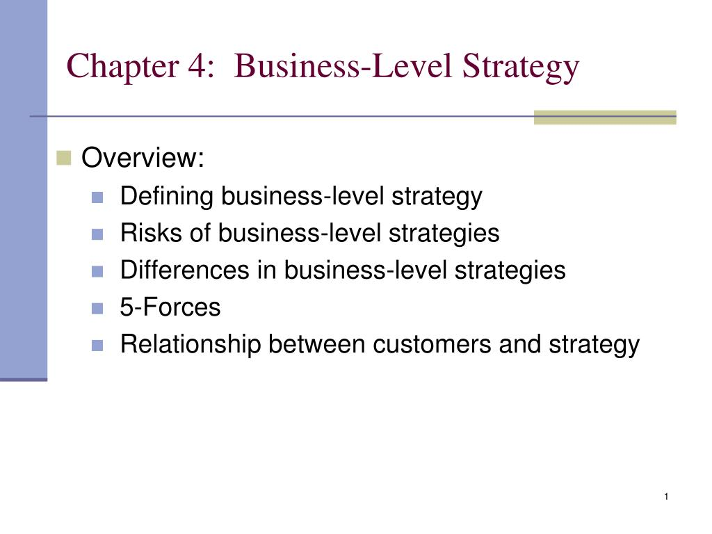 chapter 4 business level strategy l.