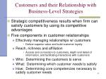 customers and their relationship with business level strategies