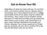 get to know your ra