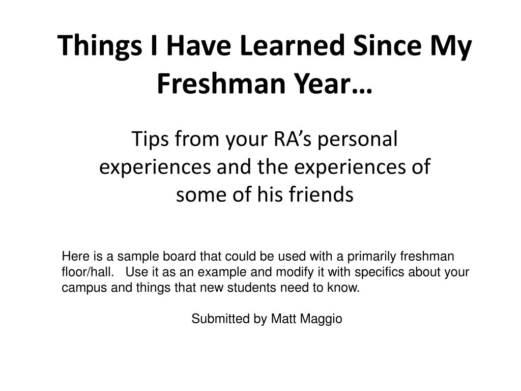 things i have learned since my freshman year l.