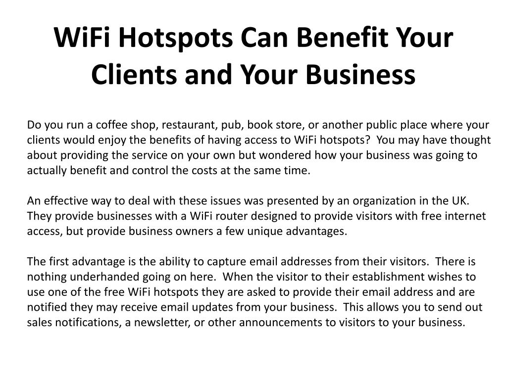 wifi hotspots can benefit your clients and your business l.