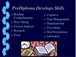 prediploma develops skills