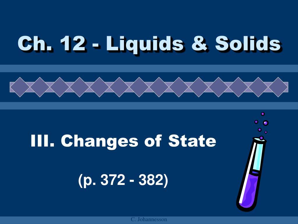 ch 12 liquids solids l.