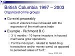 british columbia 1997 2003 organized crime groups