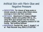 artificial skin with fibrin glue and negative pressure