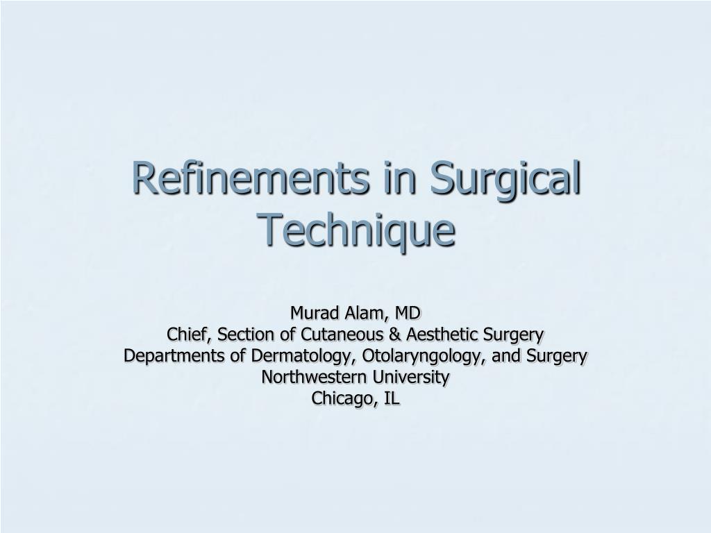 refinements in surgical technique l.