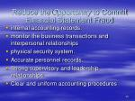 reduce the opportunity to commit financial statement fraud