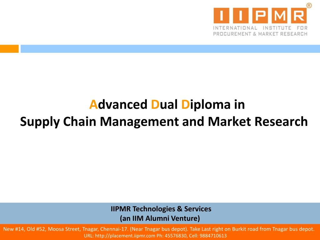 a dvanced d ual d iploma in supply chain management and market research l.