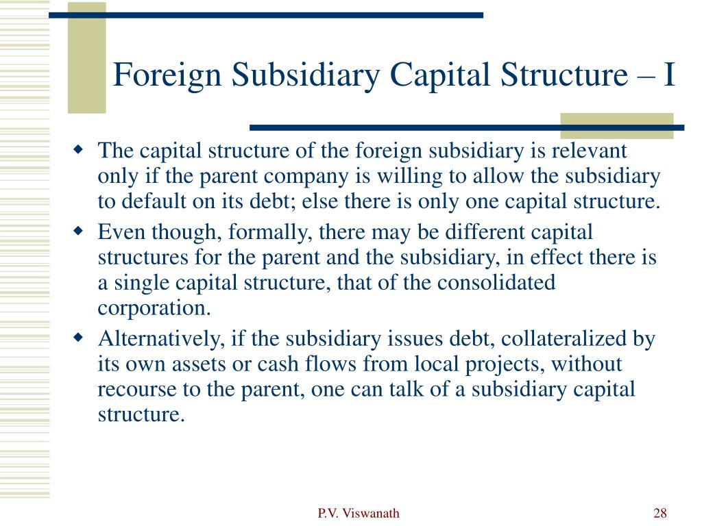 Foreign Subsidiary Capital Structure – I