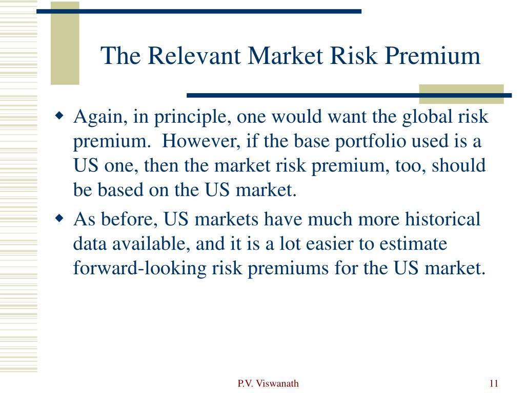 The Relevant Market Risk Premium