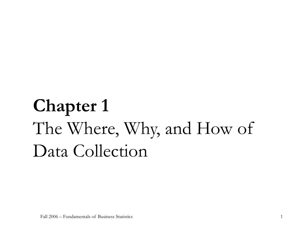 chapter 1 the where why and how of data collection l.