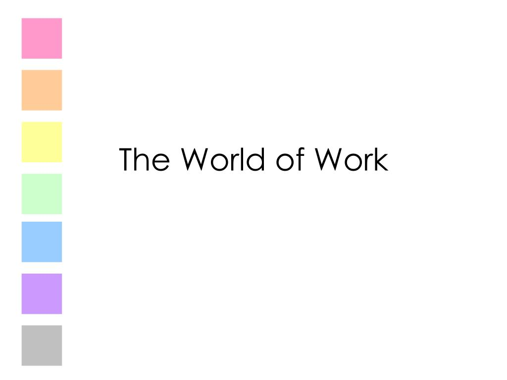 the world of work l.