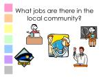 what jobs are there in the local community3