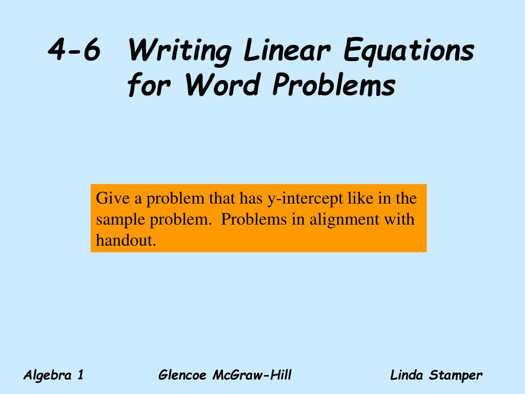 4 6 writing linear equations for word problems l.