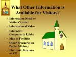 what other information is available for visitors
