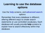 learning to use the database options
