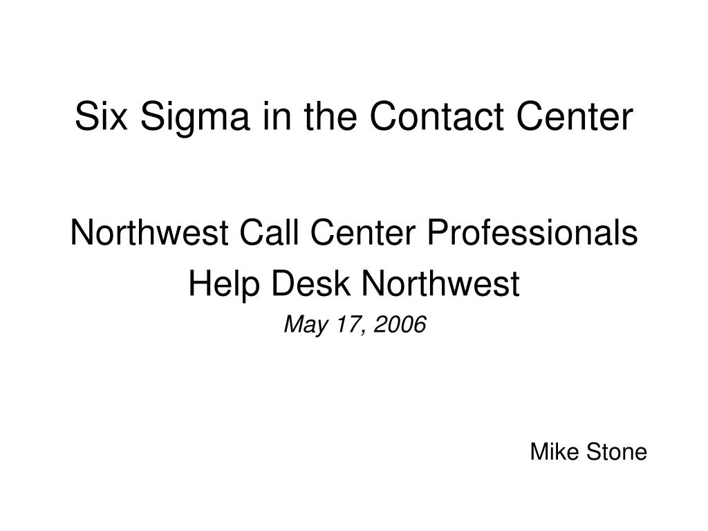 six sigma in the contact center l.
