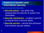 aspects of system and information security