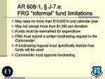 ar 608 1 j 7 e frg informal fund limitations