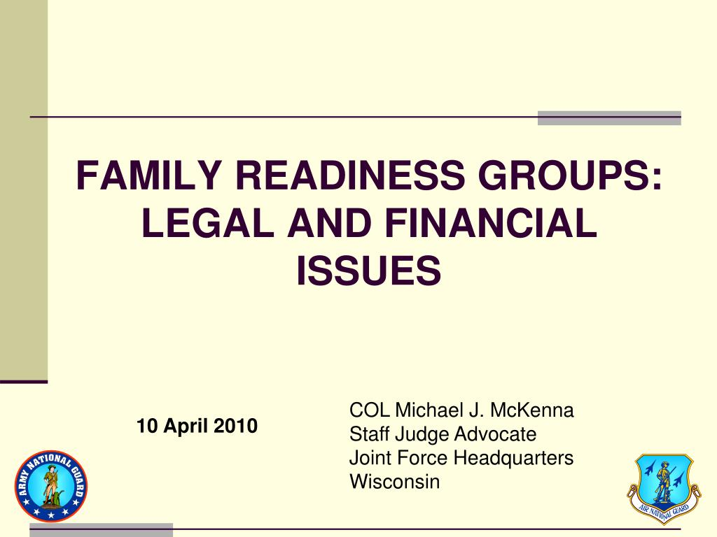 family readiness groups legal and financial issues l.