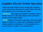 amplifier electric switch operation