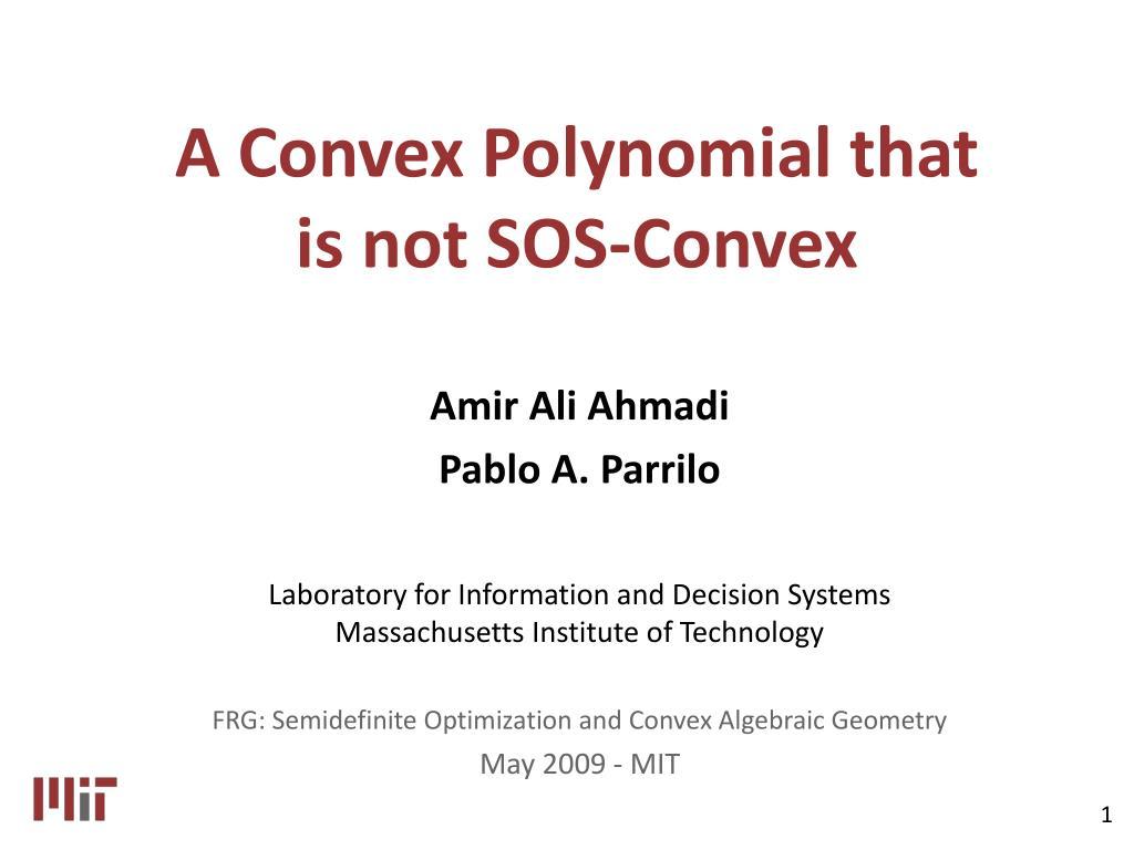 a convex polynomial that is not sos convex l.