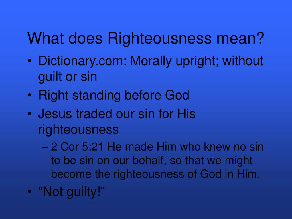 What does Righteousness mean?