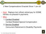 2 new compensations enacted since 1 jun 03