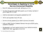 advantages to applying to va for service connected disability