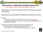 authorized vs selected transition center tc