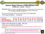 career status bonus csb redux plan