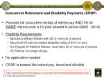 concurrent retirement and disability payments crdp
