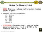 retired pay phase in period