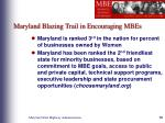 maryland blazing trail in encouraging mbes