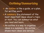 outlining summarizing