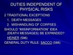 duties independent of physical risks
