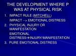 the development where p was at physical risk